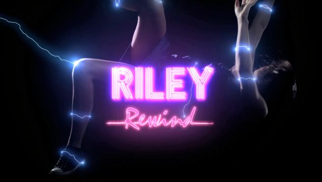 riley-rewind-promo