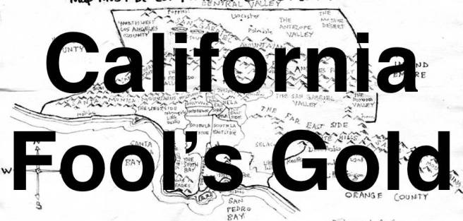 California Fool's Gold