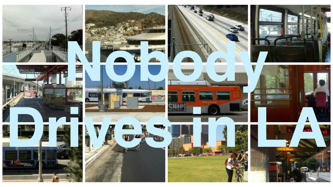 Nobody Drives in LA