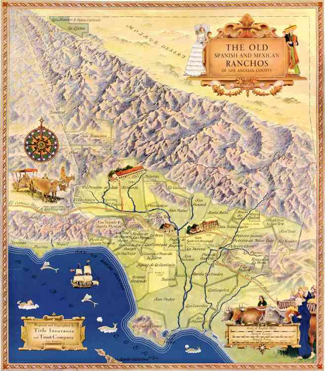 Title Insurance Company's Map of the Old Spanish and Mexican Ranchos of Los Angeles County