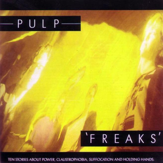 Pulp's Freaks