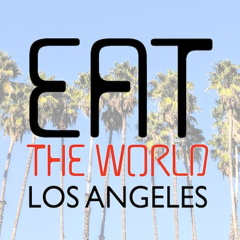 Eat the World Los Angeles.jpg